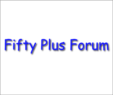 Fifty Plus Forum