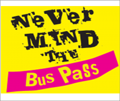 Never mind the bus pass